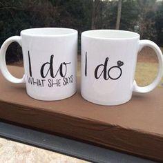 I Do/I Do What She Says - Coffee Mugs, Set of 2
