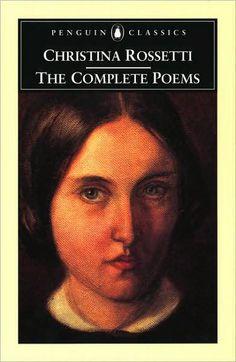 Christina Rossetti (sister of Dante Gabriel Rossetti)  All poem