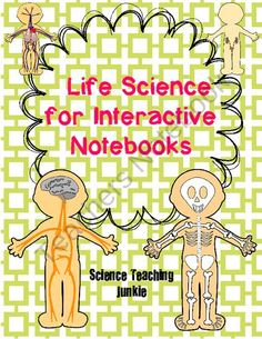 Life Science - Human Body for Interactive Notebooks from Science Teaching Junkie on TeachersNotebook.com (24 pages)  - various flippables and graphic organizers for an Interactive Science Notebook to be used during a unit on Life Science/Human Body. It also includes a teacher answer key for many of the pages.