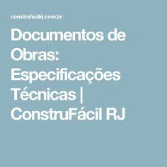 Documentos de Obras: Especificações Técnicas | ConstruFácil RJ