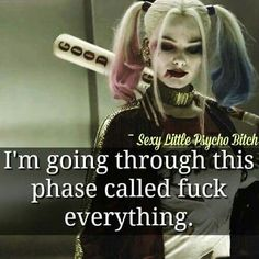 That quote is a lie harly quinn is messed up . Bitch Quotes, Joker Quotes, Badass Quotes, True Quotes, Funny Quotes, Harey Quinn, Def Not, Joker And Harley Quinn, Queen Quotes