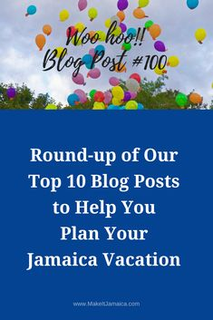 Our 100th post - Recap of our 10 favorite blog posts of all time to help you plan a trip to Jamaica. Where and when to go? Where to stay?  #1:  How to Choose the Perfect Jamaica Villa Rental for Your Needs … 10 Questions to Ask Yourself  #2:  The Best of the Wedding Villas in Jamaica – Mais Oui Villa in Discovery Bay  #3:  Rent a villa in Jamaica: How much does it cost and how you can afford one  #4:  10 Reasons Mais Oui Villa is Not for You  Plus more ...