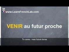 """http://www.learnfrenchlab.com Learn French #verbs #video lesson French Lesson: Venir au futur proche- Conjugate """"to come"""" near future tense"""