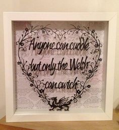 Anyone can cuddle but only the Welsh can cwtch papercut by www.facebook.com/papercuttingdonkey