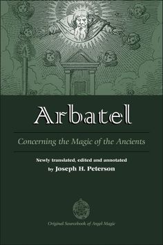 Arbatel: Concerning the Magic of Ancients by Joseph Peterson http://www.amazon.com/dp/0892541520/ref=cm_sw_r_pi_dp_-.-Xvb0VFYEJM