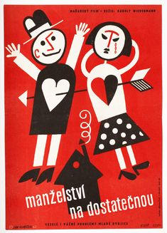 Vintage 1960s poster for Czech comedy Satisfactory Marriage. Poster design by Jan Kubíček, 1962. #movieposter #illustration #graphicdesign