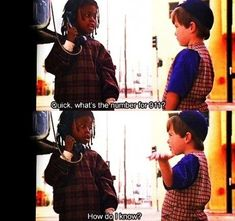Little Rascals...I can quote this whole movie!