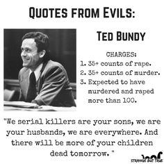 the organized serial murderer theodore bundy essay Ted bundy is known for charismatic personality, good looks, and charm he is also known as the most organized murderer to have lived bundy would lure woman to his car using a number of excuses he was handicap or else lost.