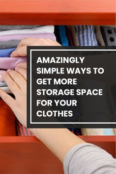 Get your closets and drawers organized in the most efficient and space saving way with these tips. #closets, #storage #organizing #cleaning Tiny Closet, Small Closets, Closet Space, Storage Solutions, Storage Ideas, Storage Spaces, Clothes Storage, Queen Bees, Simple Way