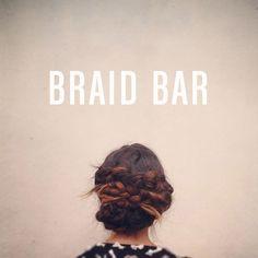 braid bar.
