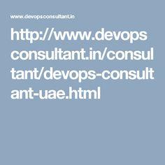 http://www.devopsconsultant.in/consultant/devops-consultant-uae.html
