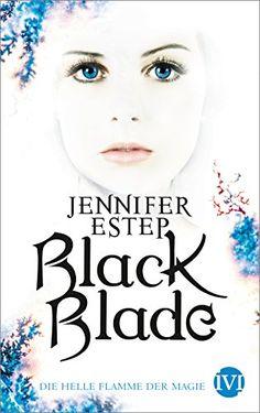 Black Blade: Die helle Flamme der Magie von Jennifer Estep https://www.amazon.de/dp/B01FDNJB3A/ref=cm_sw_r_pi_dp_pujMxbPPHVVBZ