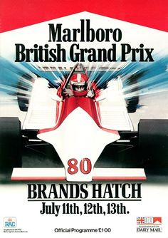 1980 British GP programme - I have one of these somewhere. Poster Ads, Car Posters, Event Posters, Sports Posters, James Hunt, F1 Racing, Racing Team, Gp F1, Course Automobile