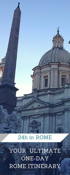 Your ultimate itinerary for 24 hours in Rome. How to make the most of one day in Rome: a walking itinerary around Rome to see many of the city's main attractions even if you only have 24h available. An insider's guide to Rome   Rome in one day   24 in Rome itinerary