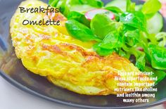 Omelettes are the ideal quick & easy nutritious meal. They can be made with almost anything that you might find in your refrigerator: mushrooms, courgettes, peppers, spring onions, fresh herbs…