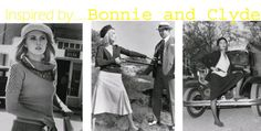 Inspired by... Bonnie and Clyde - College Fashion