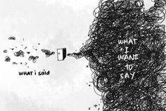 what i say, what i want to say