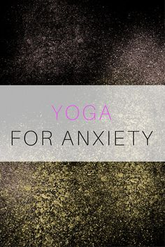 yoga routines for anxiety