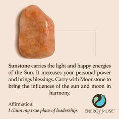 Sunstone carries the light and happy energies of the Sun. Use with Moonstone to bring the influences of the sun and moon in harmony. #crystals Crystals Minerals, Rocks And Minerals, Crystals And Gemstones, Stones And Crystals, Gem Stones, Chakra Crystals, Story Stones, Crystal Magic, Crystal Healing Stones