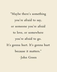 John Green quote to end the night ♥
