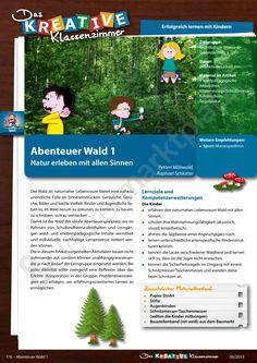 Abenteuer Wald I - Natur erleben mit allen Sinnen - Erlebnispädagogik, Waldpädagogik