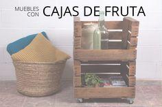 muebles con cajas de fruta antiguas