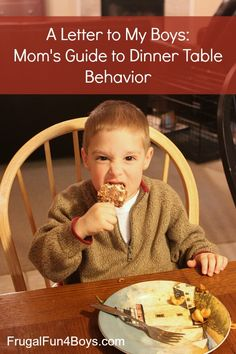A letter to my four sons about dinner time behavior :-)