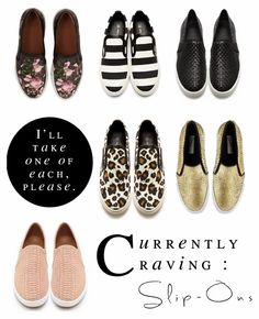 forever looking for these shoes :( Slip On Sneakers {& Pretty Things}