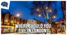 Where Should You Live In London? | BrainFall