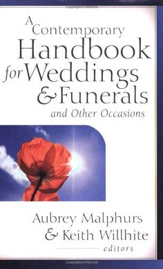 A Contemporary Handbook for #Weddings & Funerals: And Other Occasions/Aubrey Malphurs