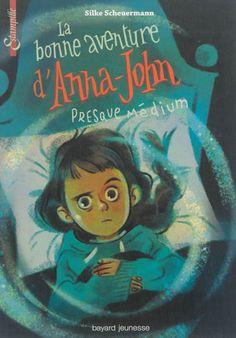 La bonne aventure d'Anna-John presque médium