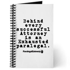 Behind Every Successful Attorney is an Exhausted Paralegal