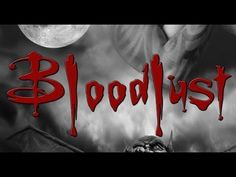 Bloodlust! - Full Length Horror Movies #horror #movies #movie #film #films #scary #blood #bloodlust