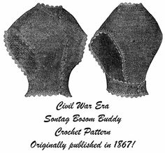 1867 Civil War Sontag Crochet Pattern  Bosom Buddy DIY Reenactment Wrapper Vest