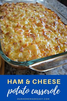 Easy recipe for cheesy potato casserole! This Yummy Casserole is filled with cheese and ham. It is a family favorite.  #casserole #ham #cheese