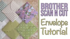 Brother Scan n Cut Tutorials: In this video we show you how easy it is to make a mini folding envelope using the Brother Canvas software and your Brother Sca...