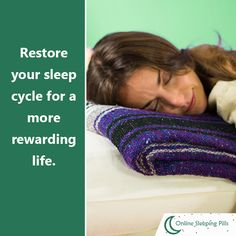 Restore your sleep cycle for a more rewarding life.