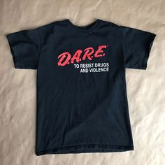03a6d1036b8 Vintage Official D.A.R.E DARE to RESIST DRUGS Men Size Small T Shirt
