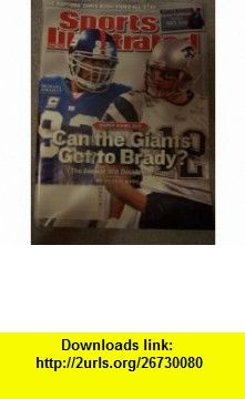 Sports Illustrated February 4, 2008 Can the Giants Get to Brady? (Volume 108) Terry McDonell ,   ,  , ASIN: B001BZWT4S , tutorials , pdf , ebook , torrent , downloads , rapidshare , filesonic , hotfile , megaupload , fileserve