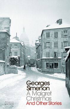 A Maigret Christmas by Georges Simonen translated by David Coward. 3 short holiday stories set in Paris France Christmas In Paris, Christmas Tale, French Christmas, Jules Verne, Alphonse Daudet, Fiction Novels, Crime Fiction, Penguin Classics, Story Setting