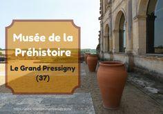 Musée de a Préhistoire au Grand-Pressigny - Blog pro allaitement maternel et maternage
