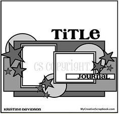 Scrappy Chick Designs: My Creative Scrapbook: Sketch Reveal Day #1~ Scrapbook Blog, Scrapbook Layout Sketches, Scrapbook Designs, Disney Scrapbook, Card Sketches, Scrapbook Cards, Scrapbook Photos, Picture Scrapbook, Scrapbooking Ideas