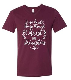 Phillippians 4:13 I Can Do All Things Through Christ Who Gives Me Strength Women's Shirt  Inspirational Shirt Scripture Shirt Faith shirt by Southerncustomapp on Etsy