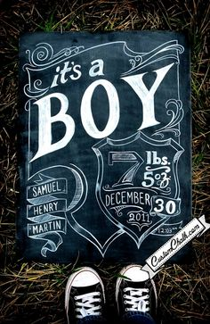 Chalkboard baby boy birth announcement  Toni Kami ~•❤• Bébé •❤•~ Great newborn photography idea for a baby girl or boy DIY (Note2Self: Camoflauge Converse;)