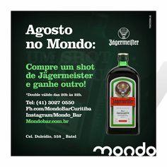Vai um shot de Jagermeister? ou melhor, dois.  Info e Guest vip: 3027-0550