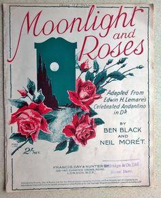 BEN BLACK & NEIL MORET  Vintage Sheet Music  MOONLIGHT AND ROSES from SELFRIDGE String Quartet, Vintage Sheet Music, Vintage Knitting, Music Songs, Moonlight, Knitting Patterns, Roses, Image, Rose
