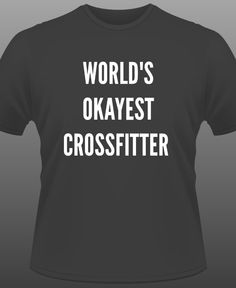 CrossFit Motivational Shirt by DeathByRx on Etsy https://www.etsy.com/listing/215070948/crossfit-motivational-shirt