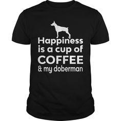 Get yours nice Happiness Is Coffee & Doberman T-shirt Shirts & Hoodies.  #gift, #idea, #photo, #image, #hoodie, #shirt, #christmas