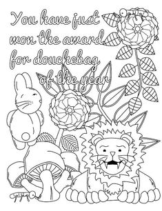 Screw you Asshole - Adult Coloring page - swear. 14 FREE printable coloring pages, Visit swearstressaway.com to download and print 14 swear word coloring pages. These adult coloring pages with colorful language are perfect for getting rid of stress. The free printable coloring pages that are given change, so the pin may differ from the coloring pages give at swearstressaway.com - Douchebag #lion #coloring