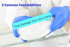 2 Common Food Additives That Damage Your Gut Lining post image Health Plus, Gut Health, Real Food Recipes, Healthy Recipes, Conscious Parenting, Natural Parenting, Holistic Medicine, Beauty Recipe, Alternative Health